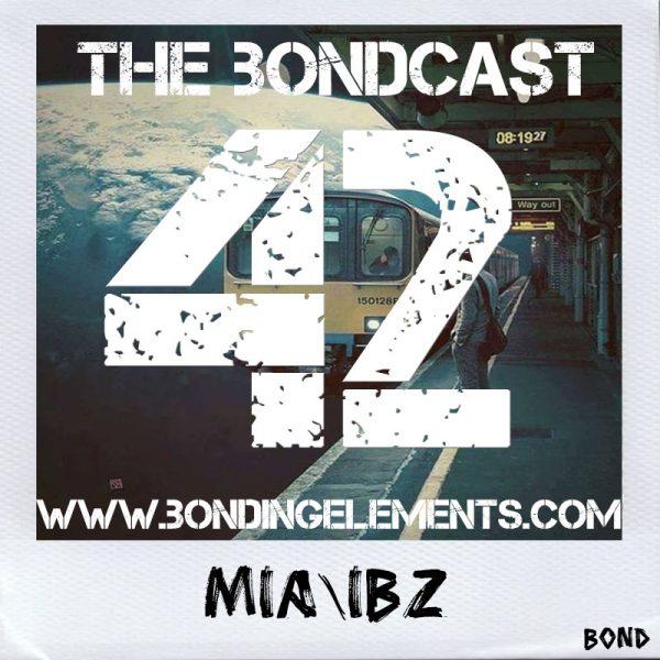 The Bondcast EP042 MIA/IBZ