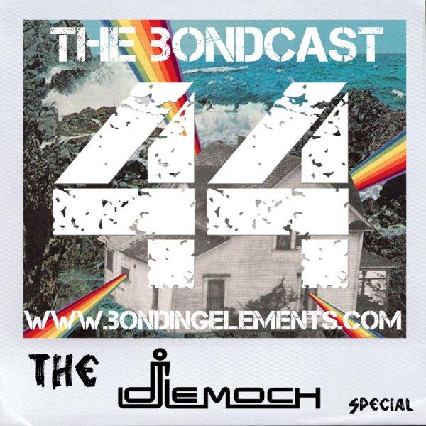 The Bondcast EP044 The LeMoch Special
