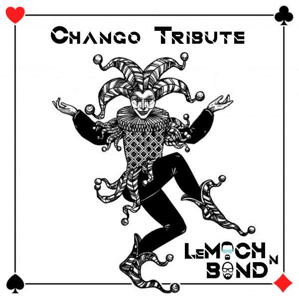 LeMoch And Bond – Chango Tribute