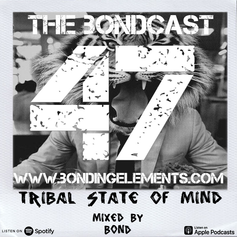 The Bondcast EP047 Mixed by Bond
